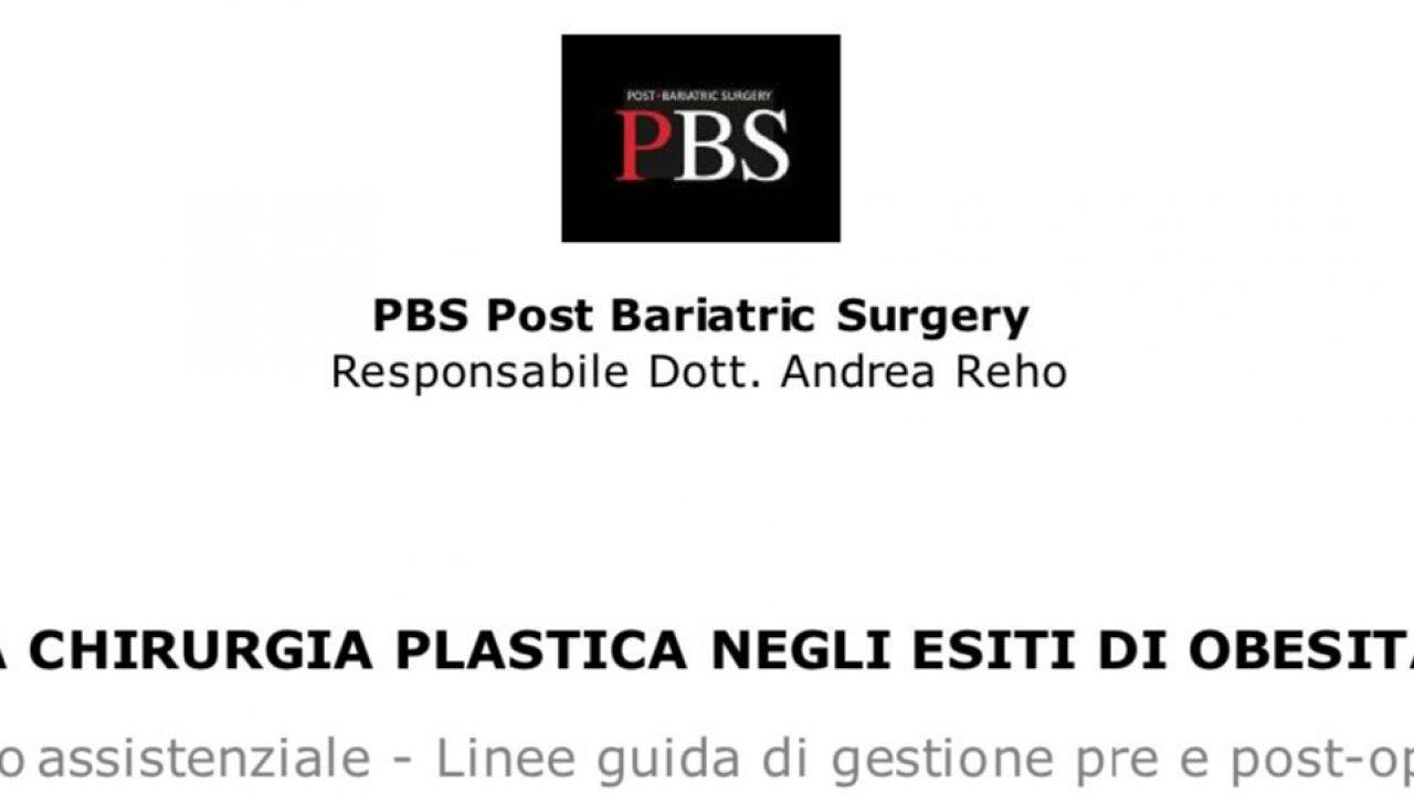 La chirurgia plastica ricostruttiva post-bariatrica – Il protocollo assistenziale