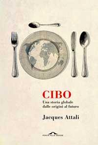 CIBO. Una storia globale dalle origini al futuro
